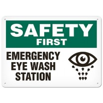 "SAFETY FIRST - EMERGENCY EYE WASH AREA - Plastic Sign - 10"" X 14"""