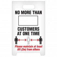 """A-Frame Standing Floor Sign - Customer At One Time - 12"""" x 19"""""""