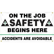 """Safety Banners: On The Job Safety Begins Here - Accidents Are Avoidable - 28"""" x 48"""""""