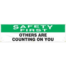 """OSHA Safety First Safety Banner: Others Are Counting On You - 28"""" x 8'"""