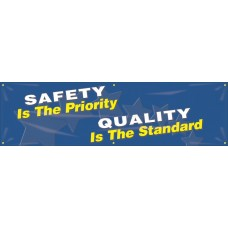 """Safety Banners: Safety Is The Priority - Quality Is The Standard - 28"""" x 8'"""