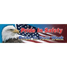 """Safety Banners: Pride In Safety Pride In Your Work - 28"""" x 8'"""