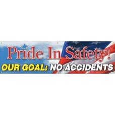 """Motivational Banners: Pride In Our Safety Our Goal No Accidents - 28"""" x 8'"""