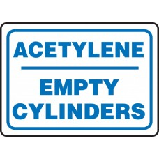 """Safety Sign: Acetylene - Empty Cylinders - Plastic - 10"""" x 14"""""""