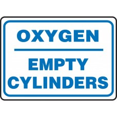 """Safety Sign: Oxygen - Empty Cylinders - Plastic - 10"""" x 14"""""""