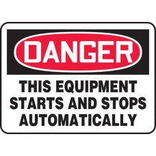 """OSHA Danger Safety Sign: This Equipment Starts And Stops Automatically - Plastic - 7"""" x 10"""""""