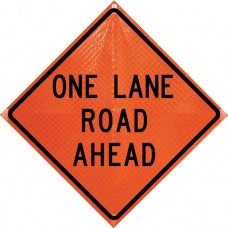 "Dicke Super Bright Orange - 48"" Reflective Roll Up Sign w/ Ribs - ONE LANE ROAD AHEAD"