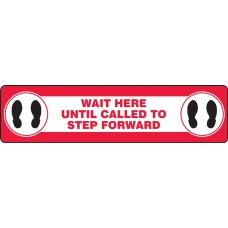 "Slip-Gard Floor Sign - Wait Here Until Called - 6"" x 24"""