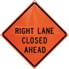 "Dicke Super Bright Orange - 48"" Reflective Roll Up Sign w/ Ribs -RIGHT LANE CLOSED"