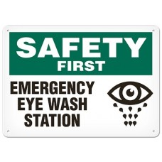 """SAFETY FIRST - EMERGENCY EYE WASH AREA - Plastic Sign - 10"""" X 14"""""""