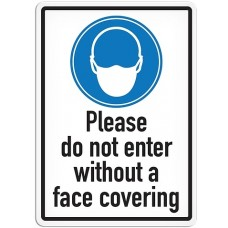 """PLEASE DO NOT ENTER WITHOUT FACE COVERING - Adhesive Vinyl Sign - 14"""" x 10"""""""
